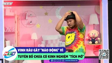 """Xem Show CLIP HÀI Vinh Râu gây """"náo động"""" vì tuyên bố chưa có kinh nghiệm """"tích mỡ"""" HD Online."""